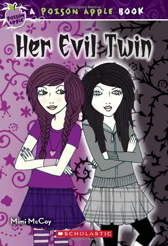 Poison Apple #6: Her Evil Twin
