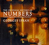 The Universal History of Numbers, Georges Ifrah, 186046324X