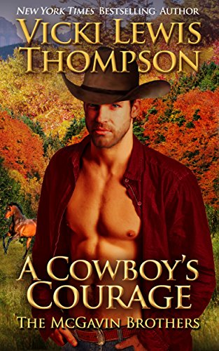 A Cowboy's Courage (The McGavin Brothers Book 5) (The Cowboy Dance)