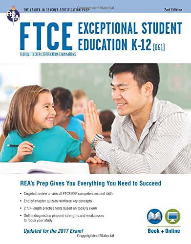 Pdf Teaching FTCE Exceptional Student Education K-12 (061) Book + Online 2e (FTCE Teacher Certification Test Prep)
