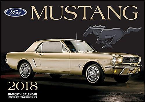 Ford Mustang 2018 16 Month Calendar Includes September 2017 Through December Calendars Amazonde Editors Of Motorbooks Fremdsprachige Bucher