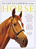 The Encyclopedia of the Horse, Elwyn Hartley Edwards, 1552093638
