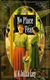 No Place for Fear, Al Lacy and JoAnna Lacy, 1576730832