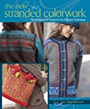 The New Stranded Colorwork by Huff Scott, Mary (2009) Paperback