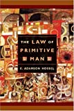 The Law of Primitive Man: A Study in Comparative