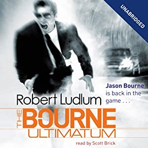 The Bourne Ultimatum: Jason Bourne Series, Book 3 Hörbuch