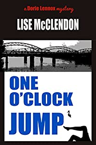 One O'clock Jump: A Dorie Lennox Mystery by Lise McClendon ebook deal