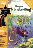 Hilarious Handwriting Age 6-7 (Letts Magical Skills): Ages 6-7 (Magic Skills)