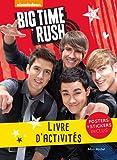 Big Time Rush : Livre d'activités