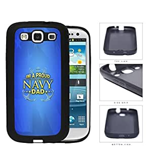 Im A Proud Navy Dad with Gold Letters and Blue Background & USA Flag Samsung Galaxy S3 I9300 Rubber Silicone TPU Cell Phone Case