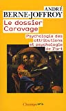 Le dossier Caravage : Psychologie des attributions et psychologie de l'art