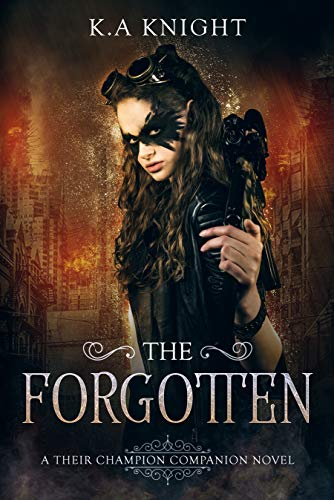 The Forgotten (Their Champion Companion Novel Book 1)