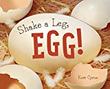 img - for Shake a Leg, Egg! book / textbook / text book