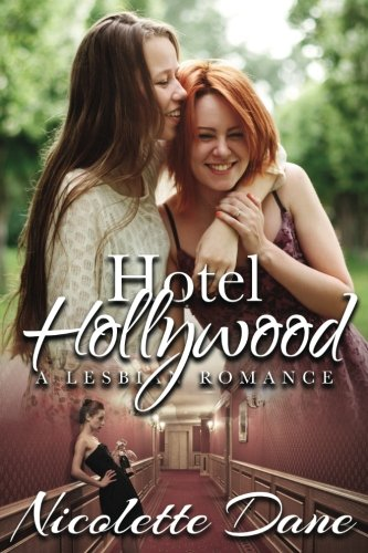 Download Hotel Hollywood A Lesbian Romance Pdf By Nicolette Dane