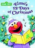 Elmo's 12 Days of Christmas, Sarah Albee, 0375825061