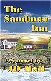 The Sandman Inn, J. D. Hall, 1600020852
