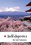 Jack's Japonic, Jack Nakamoto, 1456855093