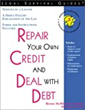 Repair Your Credit and Deal with Debt, Brette McWhorter Sember, 1572481498