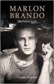 THE NAKED BRANDO - GEORGE ENGLUND - 9781903933756