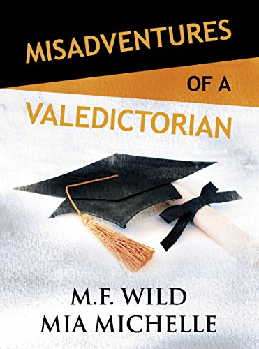 Misadventures of a Valedictorian (Misadventures Book 7) by Waterhouse Press
