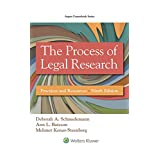 The Process of Legal Research: Practices and Resources (Aspen Coursebook)