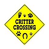 Caution Critter Crossing Xing Animals Danger Hunter Safety Funny Novelty Road Wall Décor Diamond Metal Aluminum 12'x12' Sign