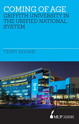 Coming of Age: The Griffith University in the Unified National System of Higher Education 1988-1996. (Studies in the Unified National System of Higher Education)