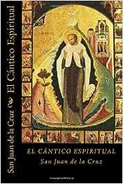 El Cantico Espiritual (Spanish Edition): Amazon.es: Cruz