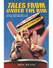 Tales from Under the Rim: The Marketing of Tim Hortons