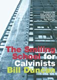 img - for The Smiling School for Calvinists book / textbook / text book