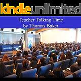Teacher Talking Time (English Edition)