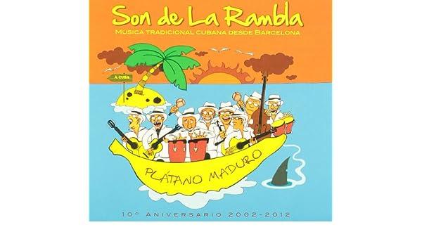 Platano Maduro: Son de la Rambla: Amazon.es: Música