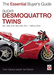 Ducati Desmoquattro Twins: 851, 888, 916, 996, 998, ST4 1988