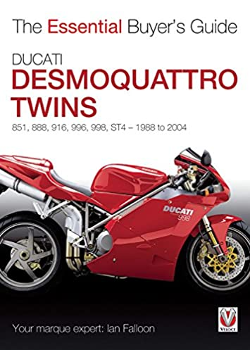 ducati desmoquattro twins 851 888 916 996 998 st4 1988 to 2004 rh amazon com Ducati 848 EVO Stealth 2002 ducati st4s owners manual