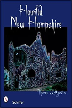 Book Haunted New Hampshire by Thomas D'Agostino (2007-03-30)