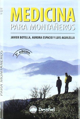 Descargar Libro Medicina Para Montañeros Javier Botella
