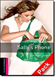 Oxford Bookworms Library: Oxford Bookworms Starter. Sally's Phone Audio CD Pack: 250 Headwords
