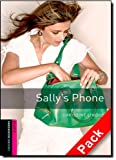 img - for Oxford Bookworms Library: Starter Level:: Sally's Phone (Oxford Bookworms ELT) book / textbook / text book