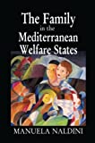 img - for The Family in the Mediterranean Welfare States book / textbook / text book