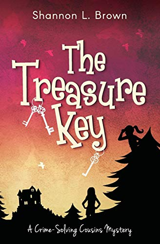 The Treasure Key: (The Crime-Solving Cousins Mysteries Book 2)