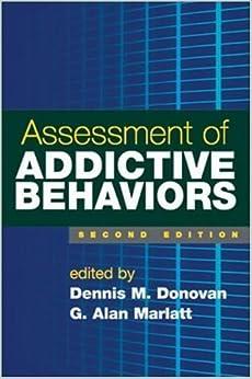 Assessment of Addictive Behaviors, Second Edition (2007-12-26)