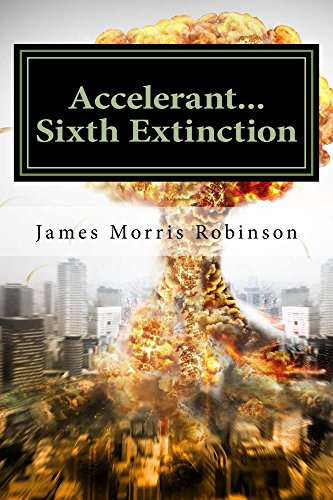 Search : Accelerant...Sixth Extinction: The Accelerant Series