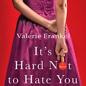 It's Hard Not to Hate You Audiobook