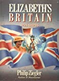 Front cover for the book Elizabeth's Britain by Philip Ziegler