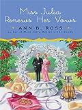Miss Julia Renews Her Vows (Thorndike Press Large Print Core Series)
