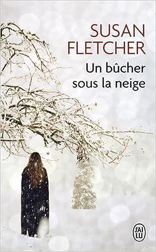 """Résultat de recherche d'images pour """"Un bucher sous la neige de Susan Fletcher"""""""