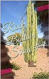 Rock Bottom Siren #1