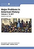 img - for Major Problems in American History, Volume I (MindTap Course List) book / textbook / text book
