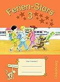 Ferien-Stars: 3. Schuljahr - Übungsheft: Mit Lösungen