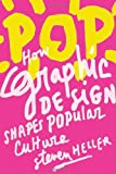 Pop, Steven Heller and Tom Brokaw, 1581157150
